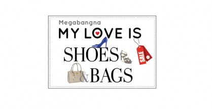"Mega Bangna ""My love is Shoes & Bag"""