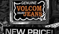 Volcom Jeans NEW PRICE