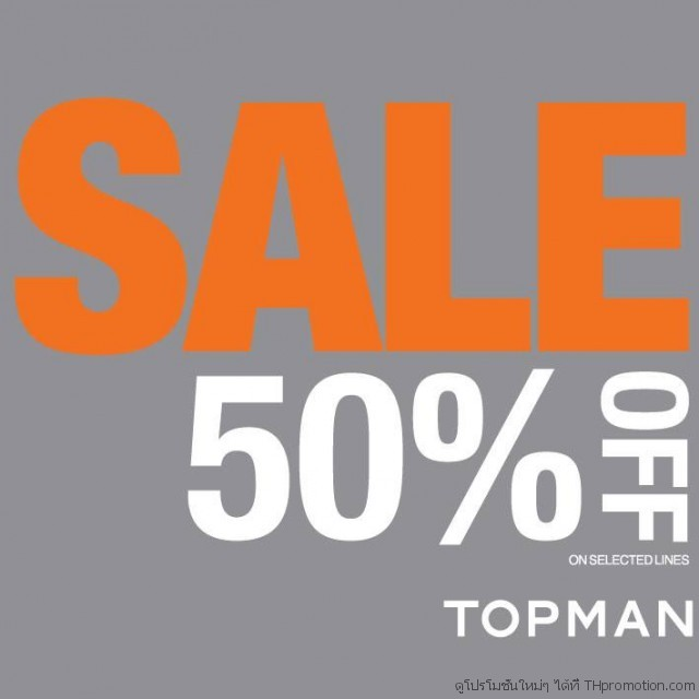 TOPMAN END OF SEASON SALE