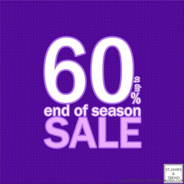 ST.James & TREND End of season SALE