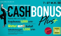 Gourmet Market & Home Fresh Mart Cash Bonus Plus