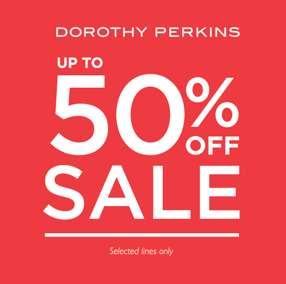 Dorothy Perkins SS15 End of Season Sale
