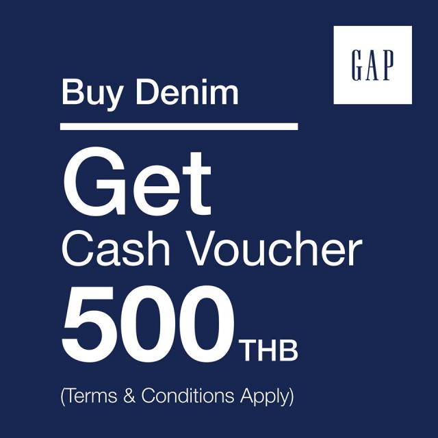 Gap Buy Denim Get Cash Voucher 500 THB