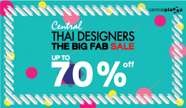 Central THAI DESIGNERS THE BIG FAB SALE