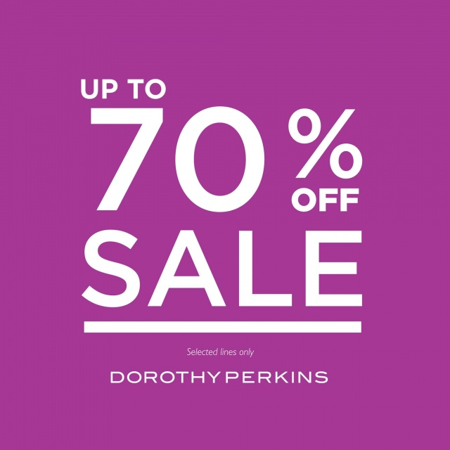 "Dorothy Perkins ""END OF SEASON SALE"""