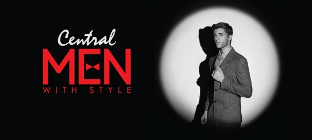 Central Men With Style – Into the Spotlight