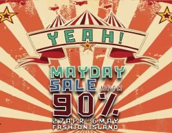 YEAH! MAY DAY SALE @ FASHION ISLAND (27 เม.ย. – 6 พ.ค. 2561)