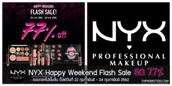 NYX Happy Weekend Flash Sale ลด 77% (22 – 24 ก.พ.​ 2562)