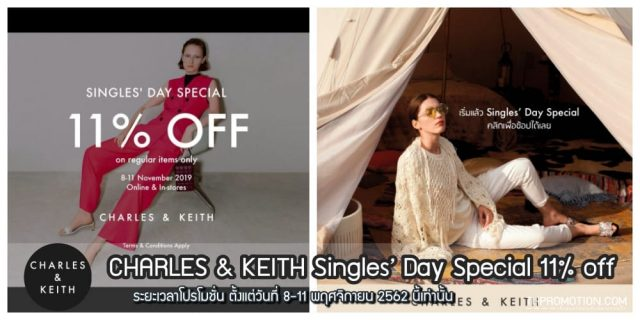 CHARLES & KEITH Singles' Day Special 11% off (8 - 11 พฤศจิกายน 2562)