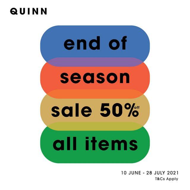 QUINN END OF SEASON SALE ลด 50% (10 มิ.ย. - 28 ก.ค. 2564)